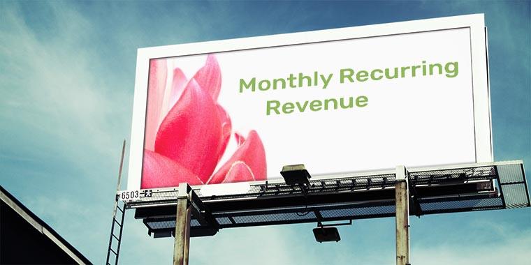 monthly recurring revenue o ingresos recurrentes mensuales